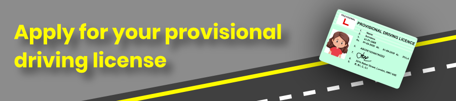 Apply for your Provisional License DVSA